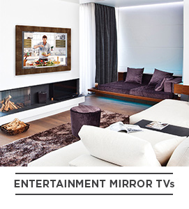 Entertainment Mirror TVs